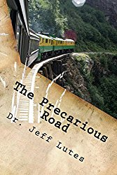 The Precarious Road